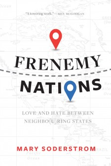 Frenemy Nations: Love and Hate between Neighbo(u)ring States